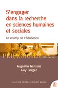 S'engager dans la recherche en sciences humaines et sociales - le champ de l'éducation