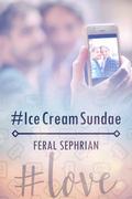 #IceCreamSundae
