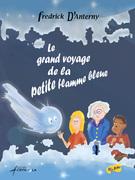 Le grand voyage de la petite flamme bleue