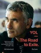 YOL - The Road to Exile. The Book.