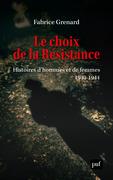 Le choix de la résistance