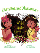 Christina and Marianna's Wild Hair Adventure