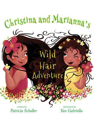 Christina and Marianna's Wild Hair Adventure