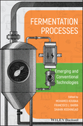 Fermentation Processes: Emerging and Conventional Technologies