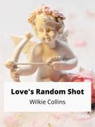 Love's Random Shot