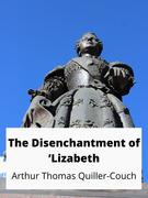 The Disenchantment of 'Lizabeth