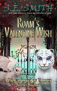Roam's Valentine Wish