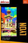 LYON CITY TRIP 2021 City trip Petit Futé