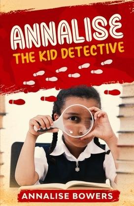 Annalise The Kid Detective