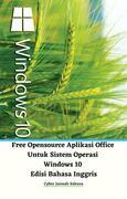 Free Opensource Aplikasi Office Untuk Sistem Operasi Windows 10 Edisi Bahasa Inggris