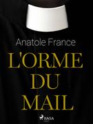 L'Orme du Mail