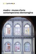 Madre · museo d'arte contemporanea Donnaregina