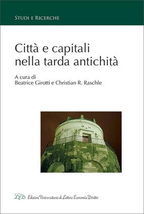 Città e capitali nella tarda antichità