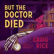 But the Doctor Died