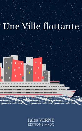 Une Ville flottante