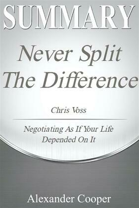 Summary of Never Split the Difference