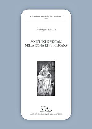 Pontefici e vestali nella Roma repubblicana