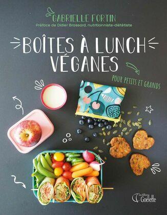 Boîte à lunch véganes - Pour petits et grands