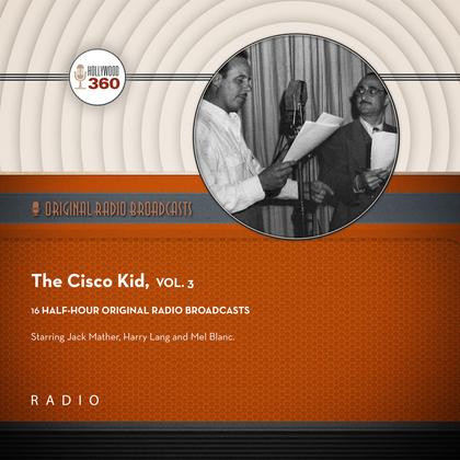 The Cisco Kid, Vol. 3