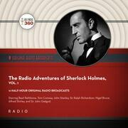 The New Radio Adventures of Sherlock Holmes, Vol. 1