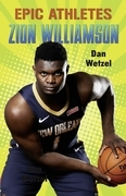 Epic Athletes: Zion Williamson
