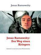 Jonas Ramowsky: Der Weg eines Kriegers