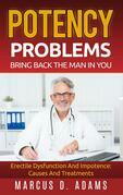 Potency Problems: Bring Back The Man In You