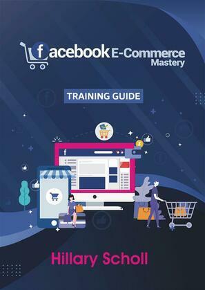 Facebook E-Commerce Mastery  Training Guide