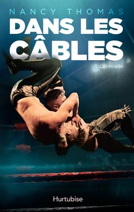 Dans les câbles - Tome 1