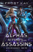 Alphas, Airships, and Assassins
