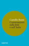 Conversazioni sulla fede e sull'Italia