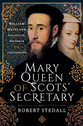 Mary Queen of Scots' Secretary