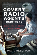 Covert Radio Agents, 1939–1945