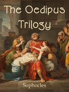 The Oedipus Trilogy of Sophocles