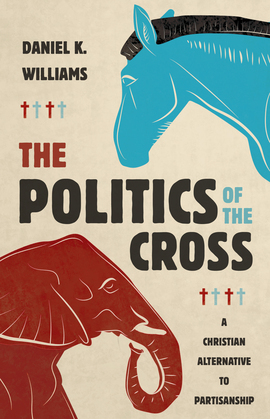 The Politics of the Cross