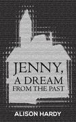 Jenny, A Dream from the Past