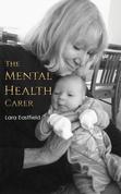 The Mental Health Carer