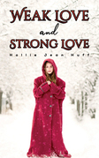 Weak Love and Strong Love