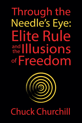 Through the Needle's Eye: Elite Rule and the Illusions of Freedom