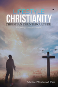 Lifestyle Christianity – Christian Counterculture