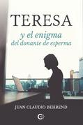 Teresa y el enigma del donante de esperma