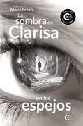 La sombra de Clarisa en los espejos