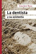 La dentista y su asistenta