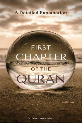 First Chapter of the Quran: A Detailed Explanation
