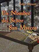 En Nombre Del Señor San Marcos