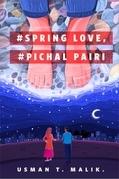 #Spring Love, #Pichal Pairi