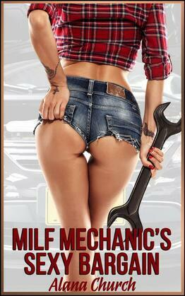 MILF Mechanic's Sexy Bargain