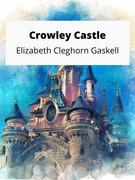 Crowley Castle