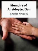 Memoirs of an Adopted Son