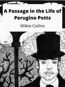 A Passage in the Life of Perugino Potts